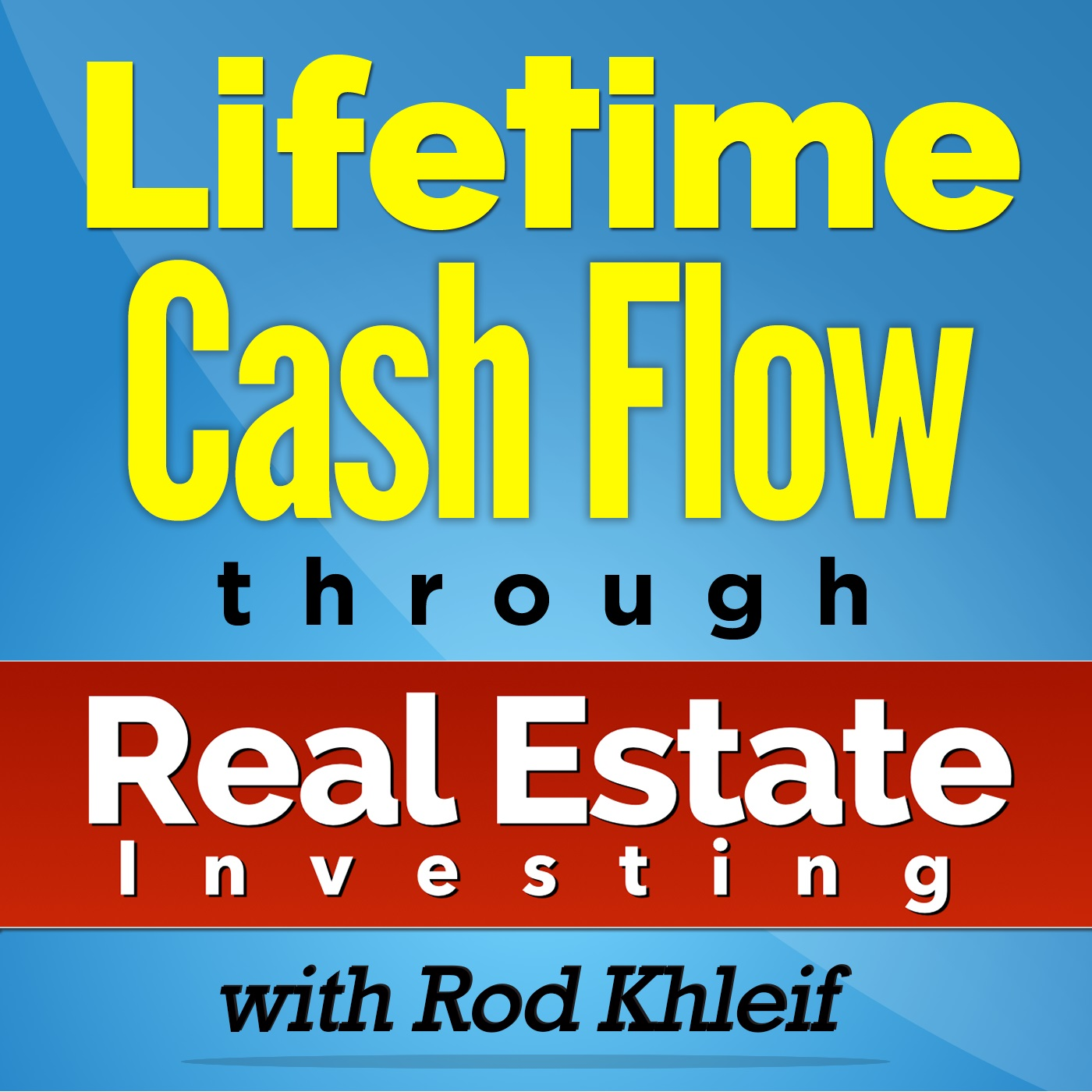 Lifetime Cashflow Podcast Cover
