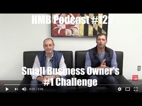 Small Business Owner's #1 Challenge
