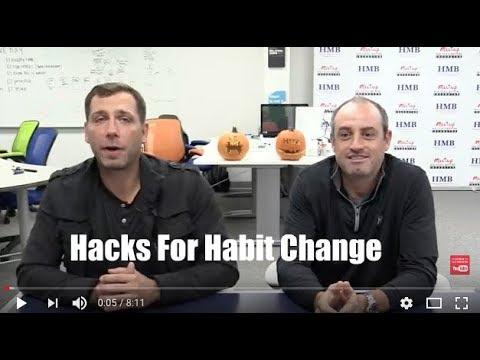 Hacks For Habit Change
